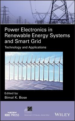 Power Electronics in Renewable Energy Systems and Smart Grid