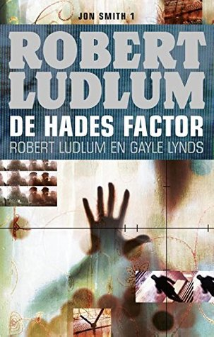De Hades factor (Jon Smith Book 1)