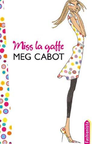 Miss La Gaffe 1