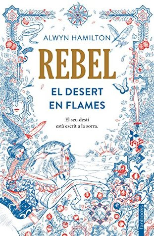 Rebel: El Desert en Flames