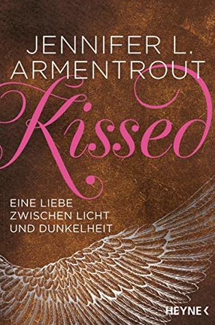 Kissed - Eine Liebe zwischen Licht und Dunkelheit (Wicked-Serie 4)