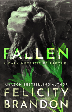 Fallen (A Dark Necessities Prequel #2)