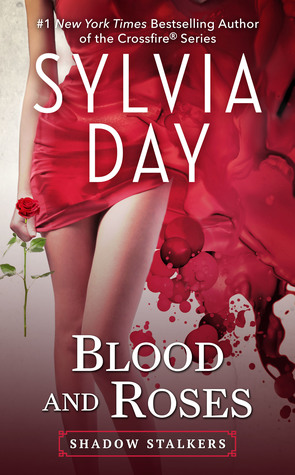 Blood and Roses (Shadow Stalkers #3)