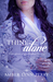 Thine Alone (Daughters of His Kingdom #5.5)