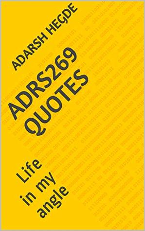 Adrs269 Quotes: Life in my angle