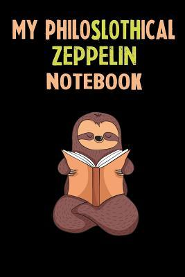 My Philoslothical Zeppelin Notebook: Self Discovery Journal With