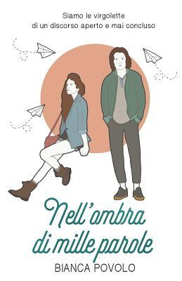 Nell'ombra di mille parole (Left behind Vol.1)