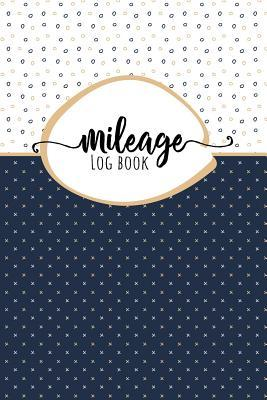 Mileage Log Book: Mileage, gaz and other expenses tracker, all in one convenient notebook - Bonus DOWNLOADABLE excel spreadsheet - Beautiful cover design. Great gift under 10$ for entrepreneur