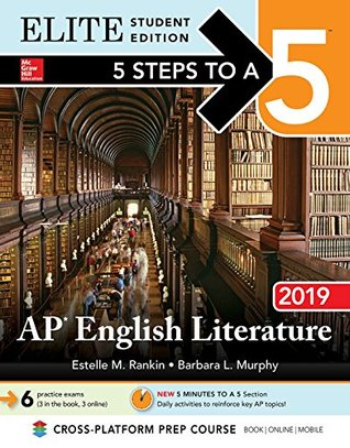 5 Steps to a 5: AP English Literature 2019 Elite Student Edition