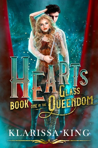 HEARTS: A Twisted Wonderland Retelling (The Glass Queendom, #1)