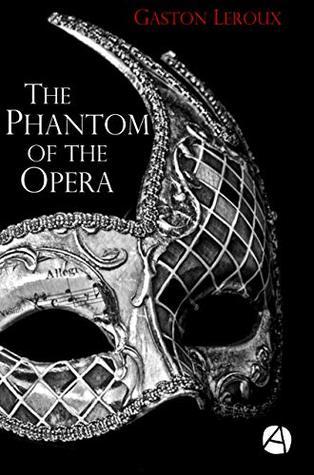 The Phantom of the Opera (ApeBook Classics 57)