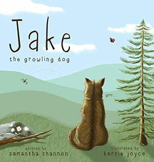 Jake the Growling Dog: A Children's Picture Book about the Power of Kindness, Celebrating Diversity, and Friendship.