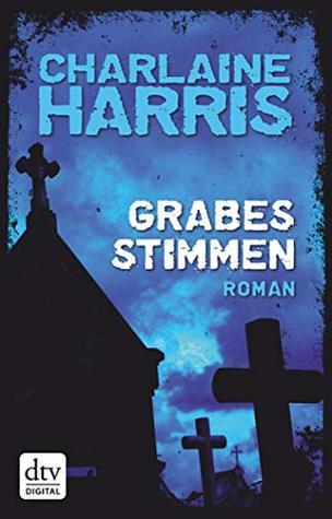 Grabesstimmen: Roman (Grabesserie (Harper Connely) 1)