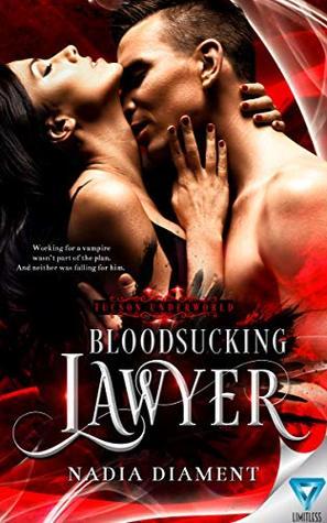 Bloodsucking Lawyer (Tucson Underworld Book 1)