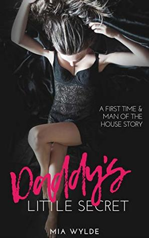 Daddy's Little Secret - A Taboo Step-Brat Man of the House Story