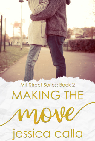 Making the Move (Mill Street Series #2)