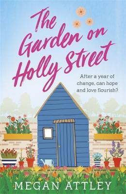 The Garden on Holly Street