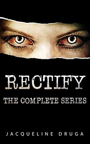 Rectify: The Complete Series (The Rectify Series)