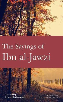 The Sayings of Ibn Al-Jawzi