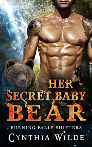 Her Secret Baby Bear (Burning Falls Shifters Book 3)