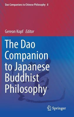 The DAO Companion to Japanese Buddhist Philosophy