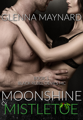Moonshine & Mistletoe (Black Rebel Devils MC, #1)