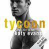 Tycoon - Dein Herz so nah by Katy Evans