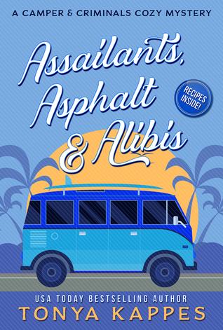 Assailants, Asphalt & Alibis