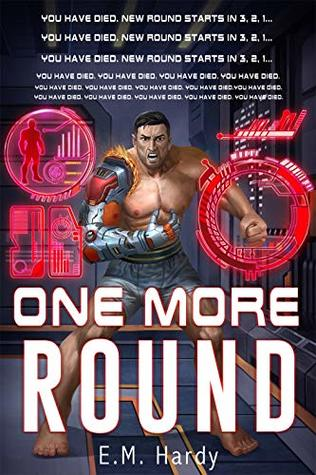 One More Round: A LitRPG Adventure (Fury Realm Book 1)