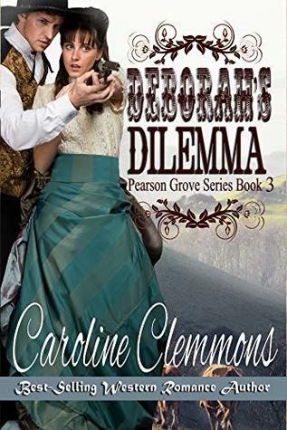 Deborah's Dilemma (Pearson Grove Book 3)