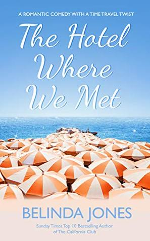 The Hotel Where We Met: A Romantic Comedy With a Time Travel Twist
