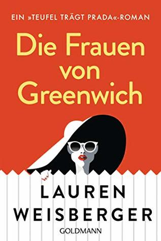 Die Frauen von Greenwich (Der Teufel trägt Prada, #3)