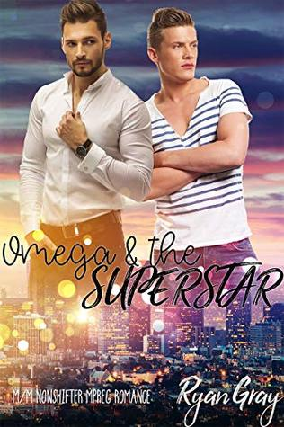 Omega & the Superstar (Famous Alphas #1)