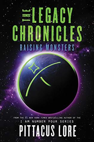 Raising Monsters (The Legacy Chronicles #5)