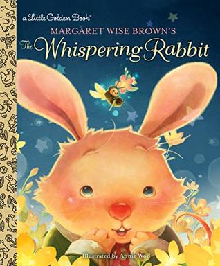 Margaret Wise Brown's The Whispering Rabbit (Little Golden Book)