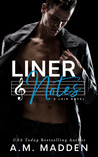Liner Notes, A Lair Novel