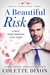 A Beautiful Risk (Love at Lincolnfield #1)