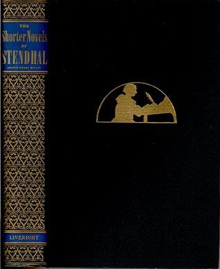 The Shorter Novels of Stendhal: Volume 1