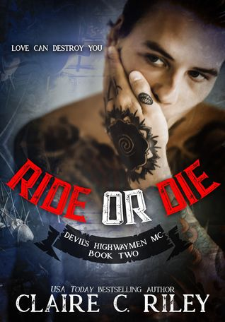 Ride or Die #2 The Devil's Highwaymen