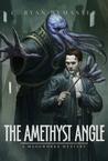 The Amethyst Angle