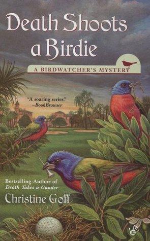 Death Shoots a Birdie (The Birdwatcher's Mysteries #5)