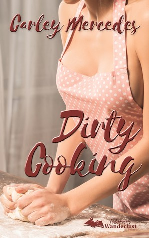 Dirty Cooking
