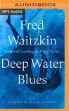 Deep Water Blues: A Novel