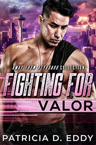 Fighting For Valor (Away From Keyboard #6)