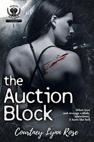 The Auction Block (Agents of Interpol, Book 1)