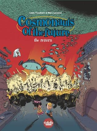 Cosmonauts of the Future (2. The Comeback)