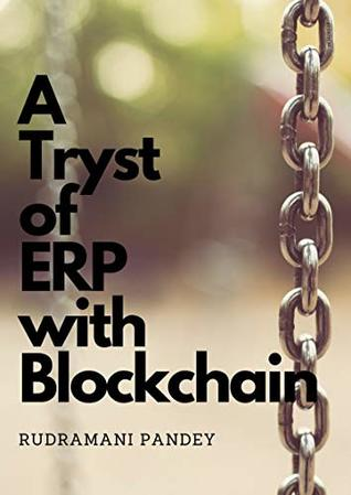 A tryst of ERP with Blockchain