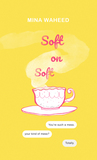 Soft on Soft