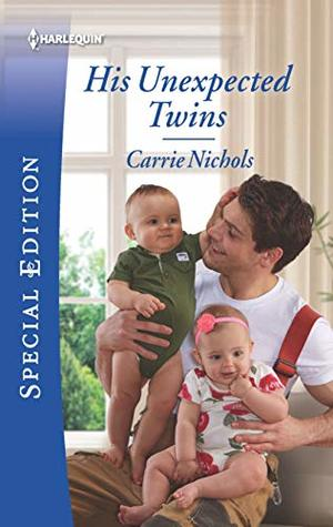 His Unexpected Twins (Small-Town Sweethearts, #3)