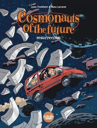 Cosmonauts of the Future (3. Resurrection)